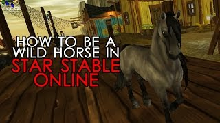 [ NEW WAY ] HOW TO BE A WILD HORSE IN STAR STABLE ONLINE WINDOWS
