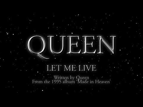 Queen - Let Me Live (Official Lyric Video)