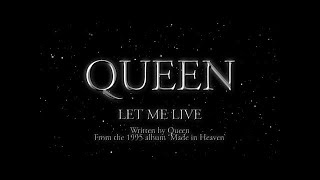 Queen - Let Me Live (Official Lyric Video)