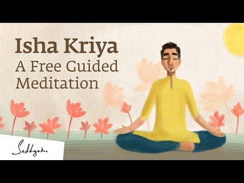 Isha Kriya: Guided Meditation by Sadhguru | 12-min #MeditateWithSadhguru