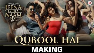 Qubool Hai - Making | Jeena Isi Ka Naam Hai | Himansh Kohli & Manjari Fadnis | Ash King & Shilpa Rao