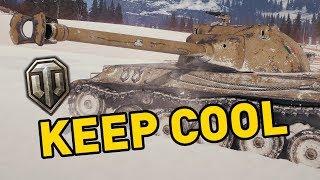 World of Tanks || Keep Cool