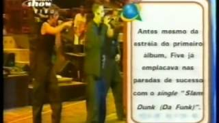 5ive (five)-its the things yo do   (Rock In Rio III   2001)