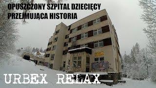 Opuszczony szpital dziecięcy i szokująca historia - Urbex Relax