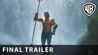AQUAMAN – Final Trailer – Warner Bros. UK