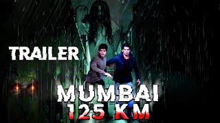 Mumbai 125 KM 2018 Horror Movie | Trailer with YouTube Release Date | Karanveer Bhora & Veena Malik