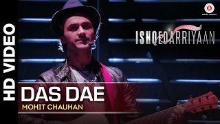 Das Dae Full Video | Ishqedarriyaan | Mahaakshay, Evelyn Sharma  Mohit Dutta | Mohit Chauhan