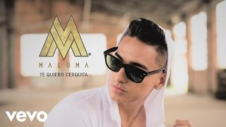 Maluma - Te Quiero Cerquita (Cover Audio)