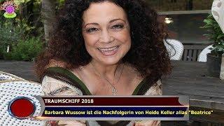 """TRAUMSCHIFF 2018  Barbara Wussow ist die Nachfolgerin von Heide Keller alias """"Beatrice"""""""