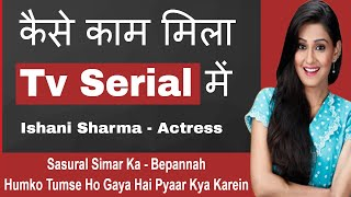 How To Become an Actor in TV Serials   Ishani Sharma Tv Actress Interview   #FilmyFunday   Joinfilms