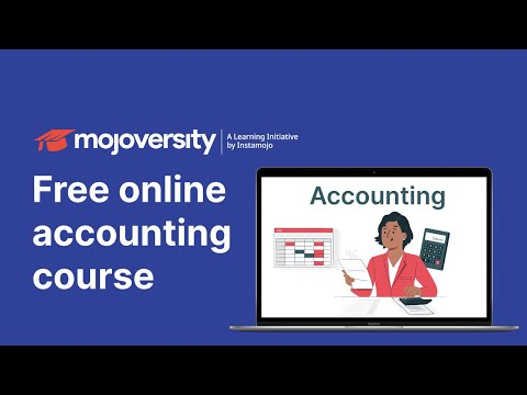 Instamojo mojoVersity— Free online certified accounting courses ...