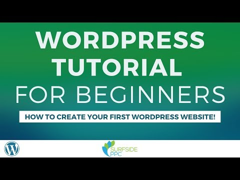 WordPress Tutorial for Beginners 2020 - How to Create Your First ...