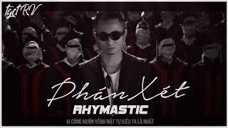 Phán Xét - Rhymastic ||「MV Lyrics」