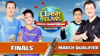 World Championship - March Qualifier - FINALS - Clash of Clans