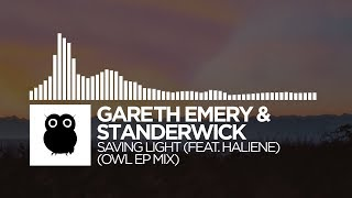 Gareth Emery & Standerwick - Saving Light (The Remixes) EP Mix