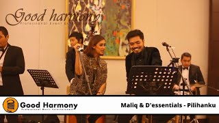 "Pilihanku - Maliq & D""essential (Cover By Good Harmony)"