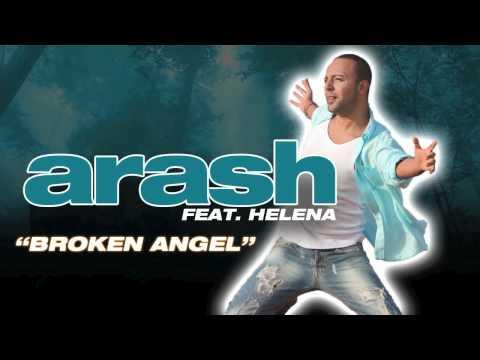"""ღ ARASH - """"Broken Angel"""" Feat. Helena (From the upcoming album)"""