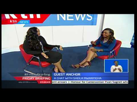 Friday Briefing: Guest Anchor - Sheila Mwanyigha 20/2/2017 Part 2