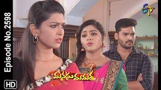 Manasu Mamata | 18th May 2019 | Full Episode No 2598 | ETV Telugu