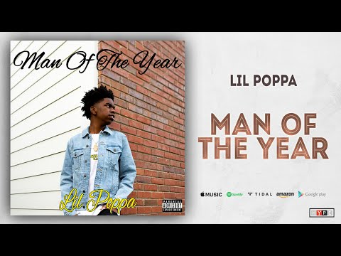 "Lil Poppa – ""Man of the Year"""