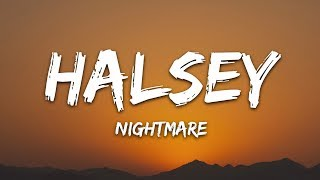 Halsey   Nightmare (Lyrics)