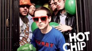 Hot Chip - Out At The Pictures (full) HQ
