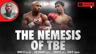 "The Nemesis of Floyd Mayweather ""TBE"" (FILM-DOCUMENTARY PART 3)"