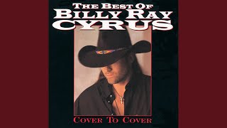 Billy Ray Cyrus It's All The Same To Me