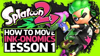How To Move In Splatoon 2 - Inkonomics Lesson One