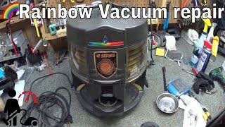 Rainbow Vacuum E series Repair