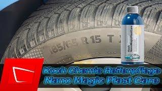 Koch Chemie Nano Magic Plast Care Reifenpflege Test - Anwendung und Langzeittest Reifen auffrischen