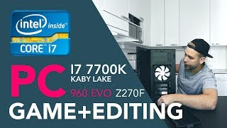TIETOKONEEN kasaus -i7 7700K + Z270F + SAMSUNG 960 EVO