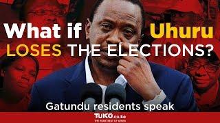 What if Uhuru Kenyatta loses the elections - Gatundu residents speak