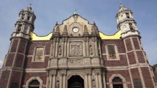 Basilica of Our Lady of Guadalupe Video Tour
