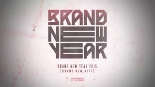 BRAND NEW SHIT - 버벌진트, San E, 팬텀, 피타입, 이루펀트, 키디비, 샴페인, MC그리, DJ Juice