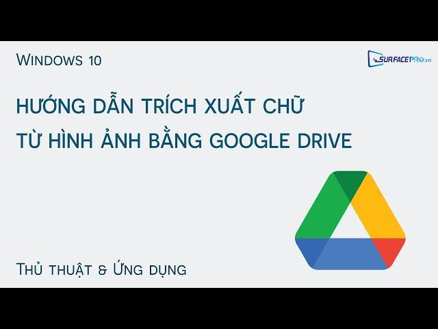 Tách chữ từ hình ảnh bằng Google Drive, vô cùng đơn giản!!!