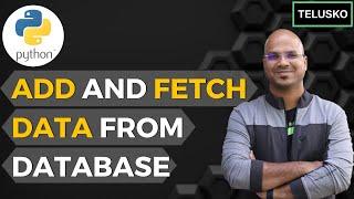 #20 Django tutorials | Add and Fetch data from Database