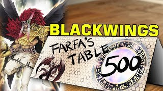 "Table 500 #89 Blackwings ""Blackwing OTK? What's that, like Shura and Whirlwind?"""
