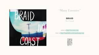 """Many Enemies"" by Braid"