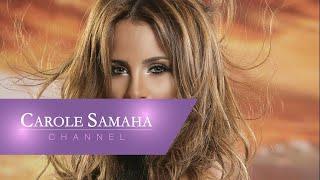 تحميل اغاني Carole Samaha - Jeet - Majnouni / كارول سماحة - جيت - مجنونة MP3