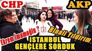 İstanbul'da Gençlere Sorduk. Ekrem İmamoğlu mu, Binali Yıldırım mı? Kime Oy Vereceksiniz?