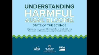 Understanding Algal Blooms: State of the Science Virtual Conference