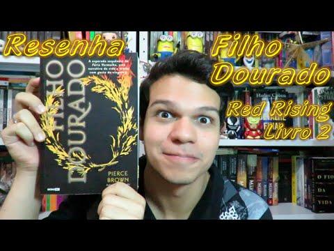 Resenha Trilogia Red Rising: Filho Dourado (Livro 2) - Pierce Brown | Cultura e Pro?xima Leitura