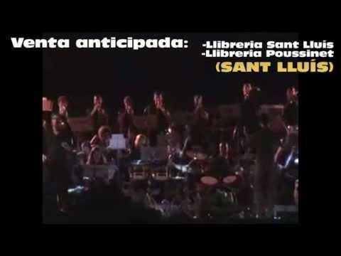 Vídeo promocional dels CONCERTS d'ESTIU 2013 -- BANDA de MÚSICA des MIGJORN GRAN (MENORCA)