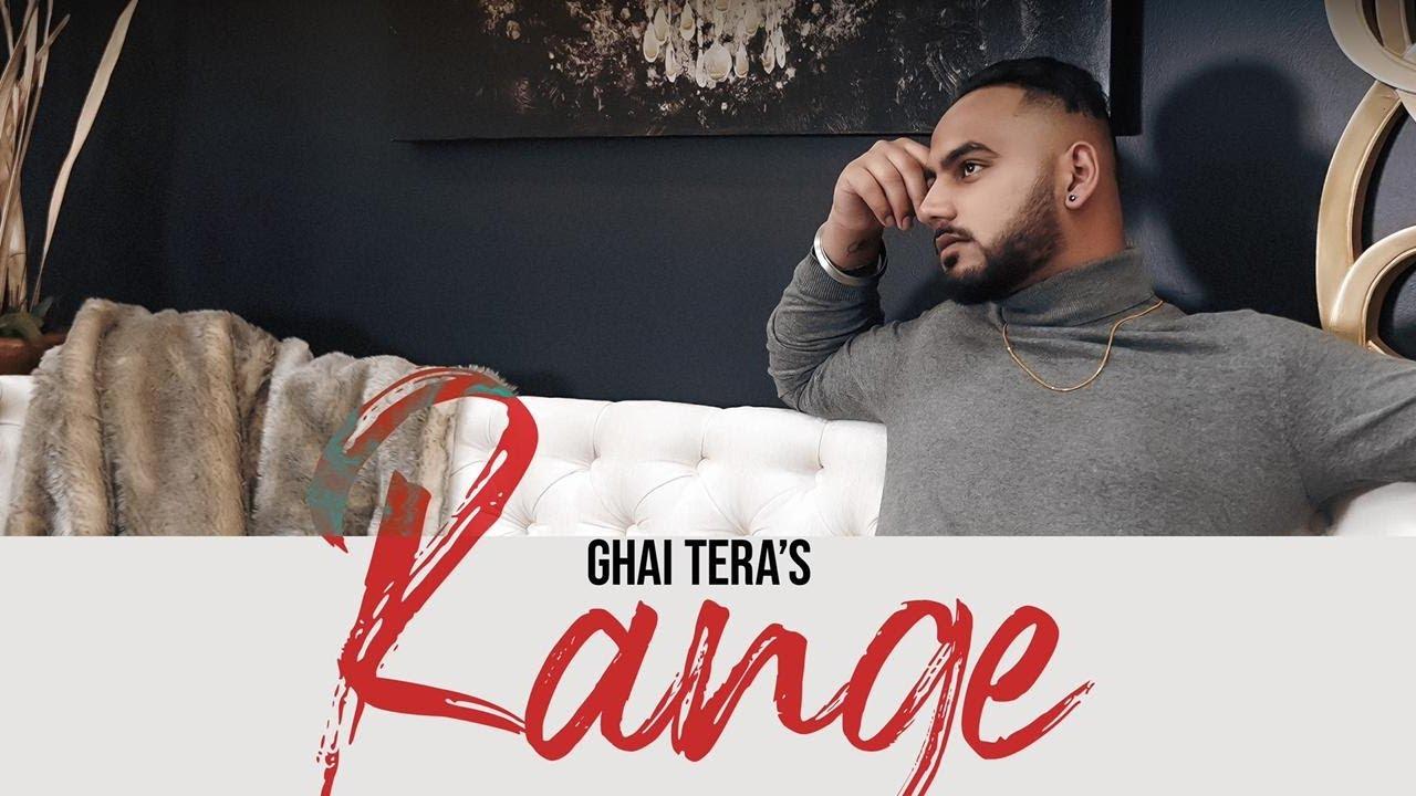 Range : Ghai Tera | Official Video | New Punjabi Songs 2021 | Latest Punjabi Songs| Ghai Tera Lyrics