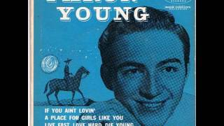 Faron Young ~ A Place For Girls Like You