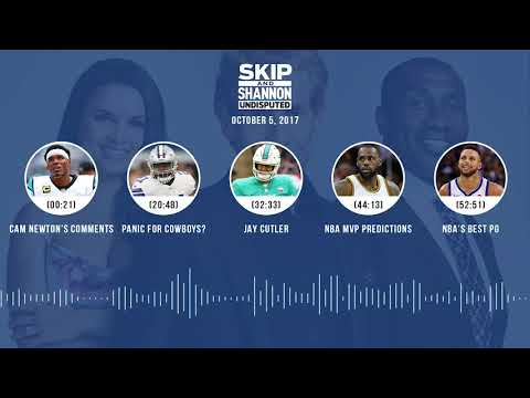 UNDISPUTED Audio Podcast (10.05.17) with Skip Bayless, Shannon Sharpe, Joy Taylor | UNDISPUTED