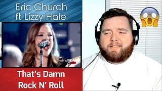 Eric Church | That's Damn Rock N Roll ft. Lizzy Hale | Jerod M Reaction