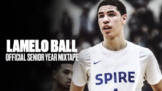 LaMelo Ball OFFICIAL Senior Season Mixtape - Most Hyped Season in HS History?