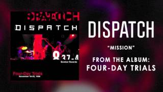"Dispatch - ""Mission"" (Official Audio)"